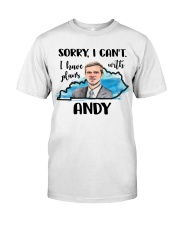 Have Plans With Andy Classic T-Shirt front