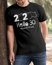 Hello 30 Quarantine Classic T-Shirt apparel-classic-tshirt-lifestyle-front-51