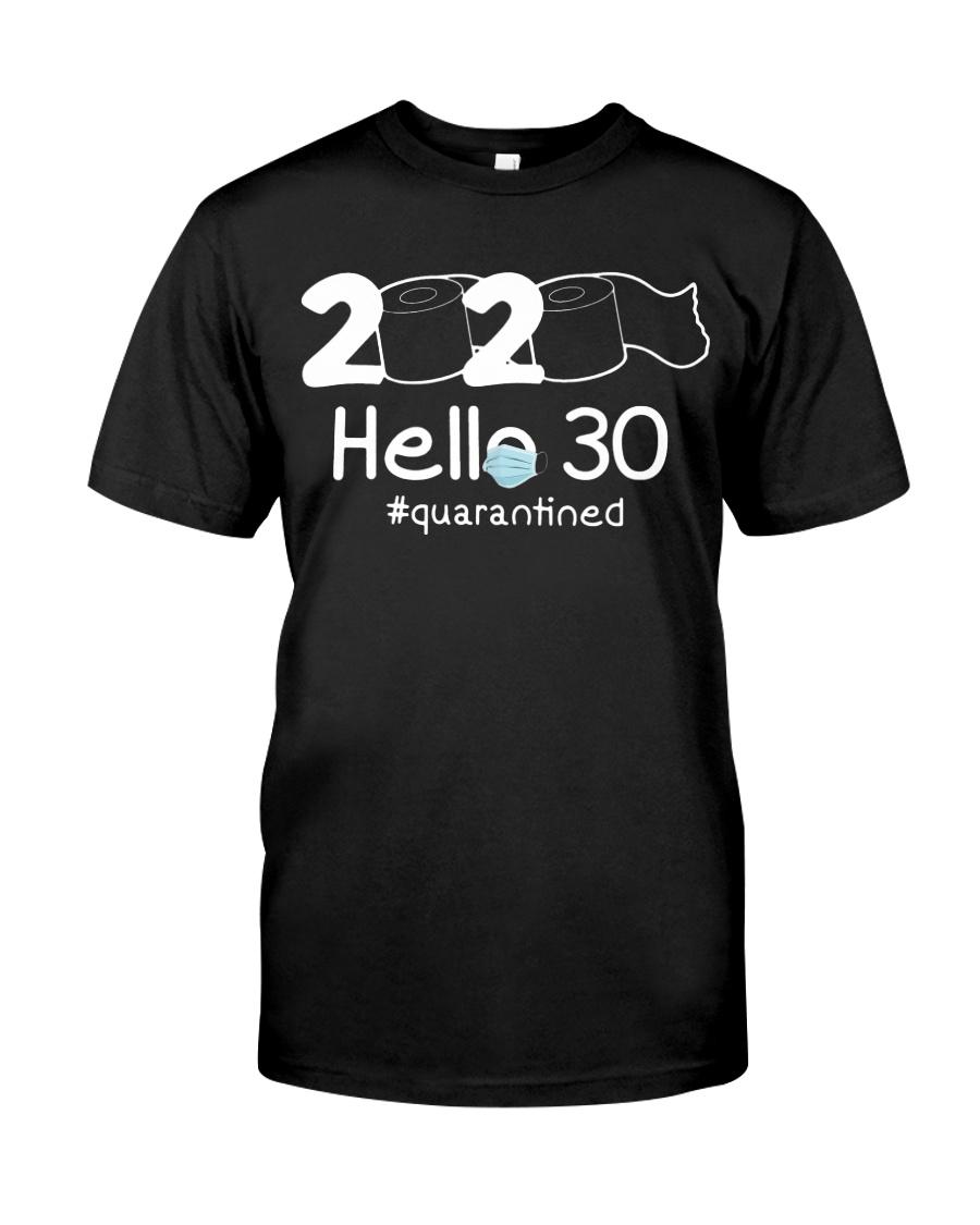 Hello 30 Quarantine Classic T-Shirt