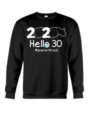 Hello 30 Quarantine Crewneck Sweatshirt thumbnail