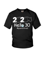 Hello 30 Quarantine Youth T-Shirt thumbnail