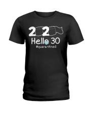 Hello 30 Quarantine Ladies T-Shirt thumbnail