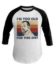 I'm Too Old Baseball Tee tile
