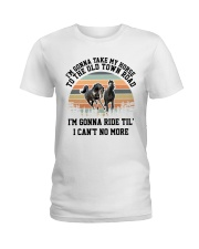 I'm Gonna Take My Horse Ladies T-Shirt front