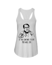 If You Continue To Eat  Ladies Flowy Tank tile