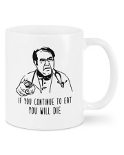 If You Continue To Eat  Mugs tile