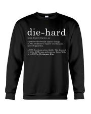 Die Hard Crewneck Sweatshirt thumbnail
