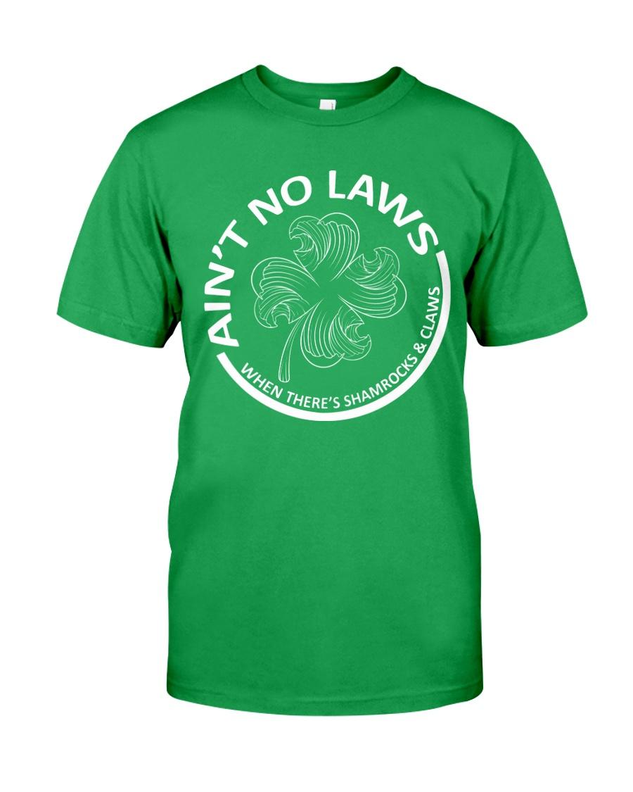 Ain't No Laws Classic T-Shirt
