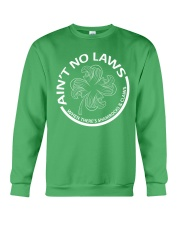 Ain't No Laws Crewneck Sweatshirt thumbnail