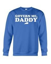 Govern Me Daddy Crewneck Sweatshirt thumbnail