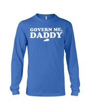 Govern Me Daddy Long Sleeve Tee thumbnail