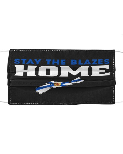 Stay The Blazes Home Face Mask