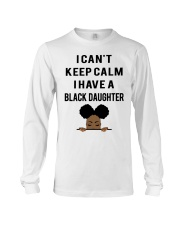 I Have A Black Daughter Long Sleeve Tee thumbnail
