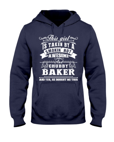 This Girl Is Taken By A Smokin Hot Awesome Baker
