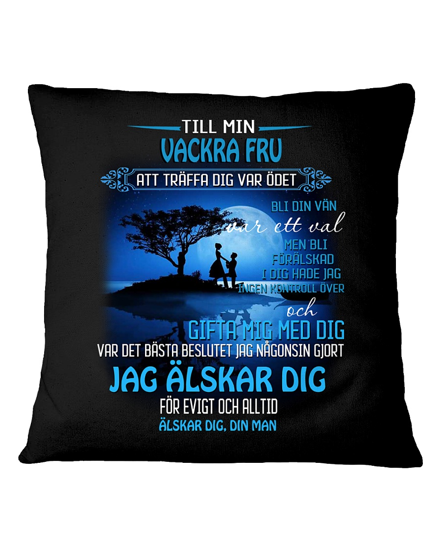 til min vackra fru Square Pillowcase