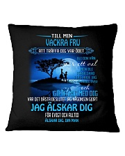 til min vackra fru Square Pillowcase front