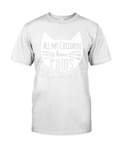 All My Children Have Paws Pet Lover Custom  Cat