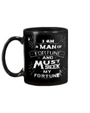 I Am A Man Of Fortune And I Must Seek My Fortune Mug back