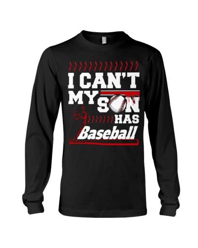 I Can't My Son Has Baseball TShirt Baseball Dad Mo
