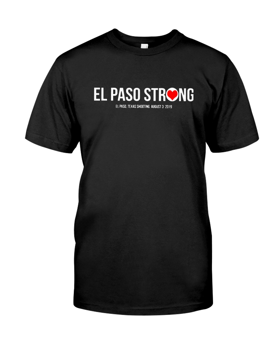 El Paso Strong Shirt Classic T-Shirt