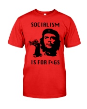 socialism is for figs shirt Classic T-Shirt front