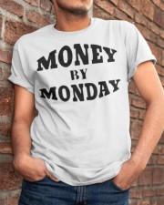 money by monday shirt Classic T-Shirt apparel-classic-tshirt-lifestyle-26