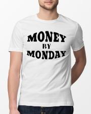 money by monday shirt Classic T-Shirt lifestyle-mens-crewneck-front-13