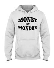 money by monday shirt Hooded Sweatshirt thumbnail