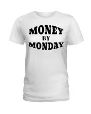 money by monday shirt Ladies T-Shirt thumbnail