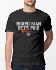 board man gets paid shirt Classic T-Shirt lifestyle-mens-crewneck-front-13