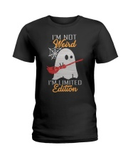 I'm not Weird Ladies T-Shirt front