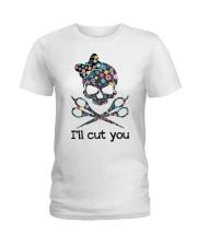 I'll cut you Ladies T-Shirt tile