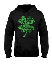 Be a Four Leaf Clover Hooded Sweatshirt tile