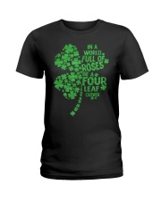 Be a Four Leaf Clover Ladies T-Shirt thumbnail