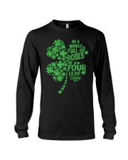 Be a Four Leaf Clover Long Sleeve Tee thumbnail