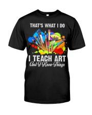 I teach art Classic T-Shirt front