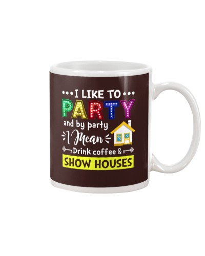 Drink Coffee and Show Houses
