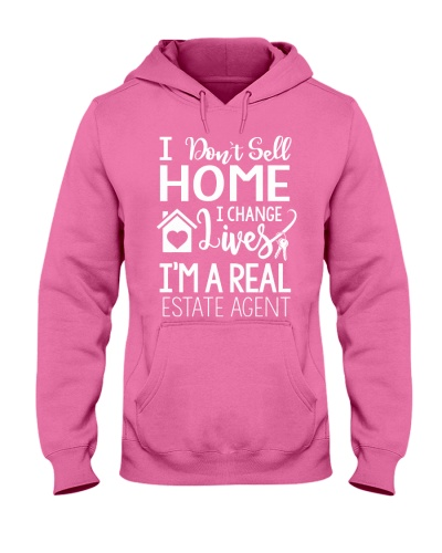 I DONT SELL HOME - I CHANGE LIVES
