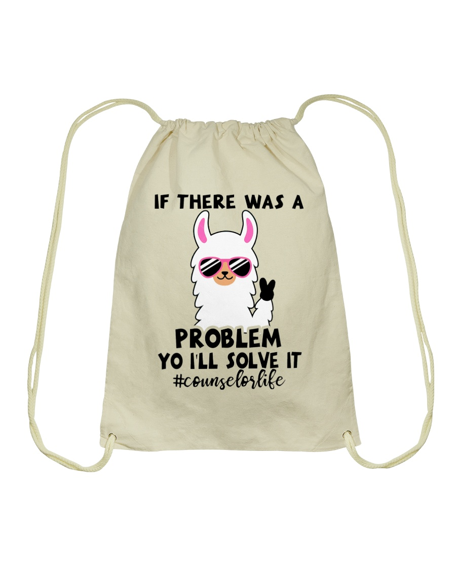If there was a problem I'll solve it Drawstring Bag