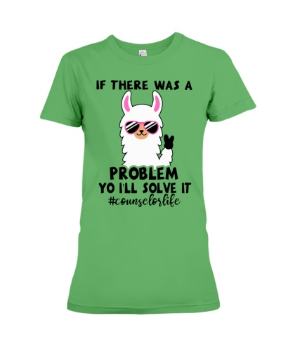 If there was a problem I'll solve it