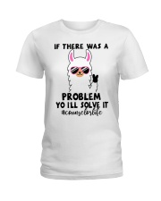 If there was a problem I'll solve it Ladies T-Shirt thumbnail