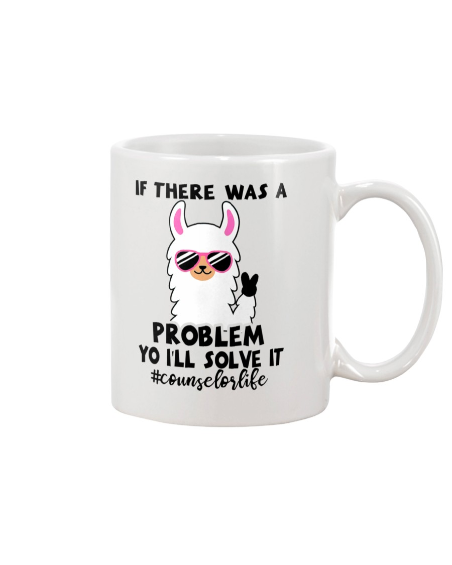 If there was a problem I'll solve it Mug