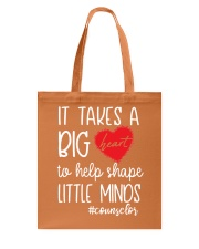 It takes a big Heart to help shape little minds Tote Bag front