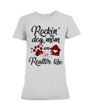 Rockin the dog mom and realtor life Premium Fit Ladies Tee front