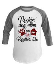 Rockin the dog mom and realtor life Baseball Tee thumbnail