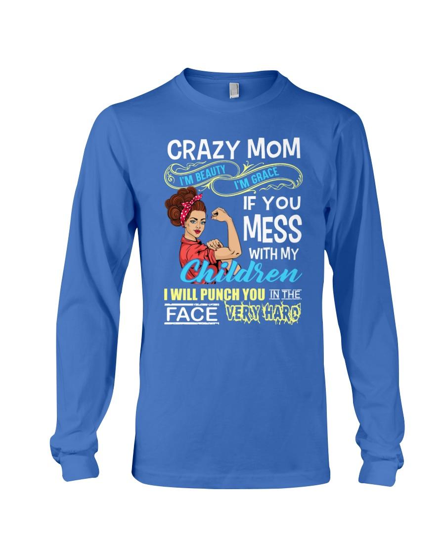 Crazy Mom Long Sleeve Tee