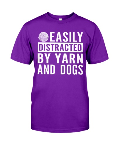 Easily Distracted By Yarn and Dogs