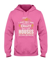 I sell Houses so call me maybe Hooded Sweatshirt front