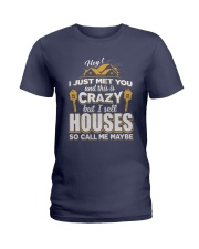 I sell Houses so call me maybe Ladies T-Shirt front
