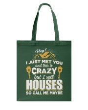 I sell Houses so call me maybe Tote Bag thumbnail